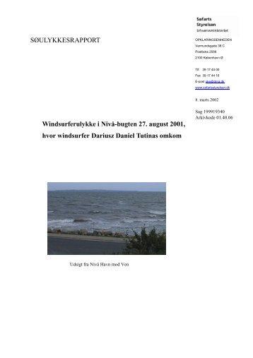 SØULYKKESRAPPORT Windsurferulykke i Nivå ... - Søfartsstyrelsen