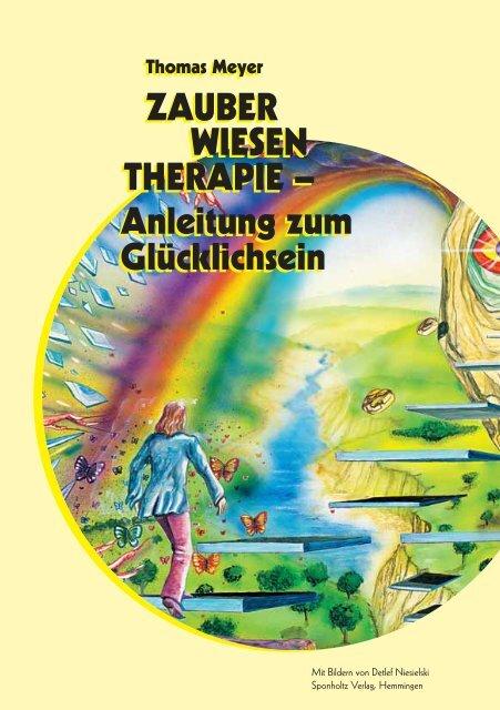 Zauber Wiesen Therapie Anleitung Zum Glücklichsein
