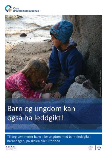 Barn og ungdom kan også ha leddgikt! - Oslo universitetssykehus