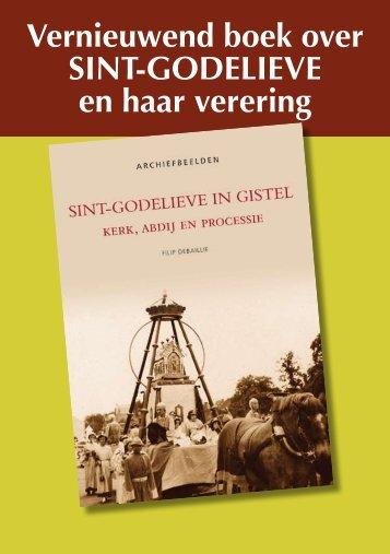 Vernieuwend boek over Sint-GodelieVe en haar ... - Erfgoedblog