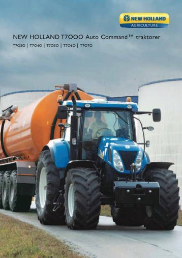 NEW HOLLAND T7OOO Auto Command™ traktorer