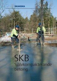 Självkompakterande betong - Skanska