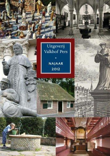 Uitgeverij Valkhof Pers • najaar 2012
