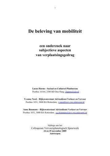 De beleving van mobiliteit een onderzoek naar subjectieve ...