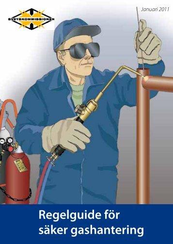 Regelguide för säker gashantering - Svetskommissionen