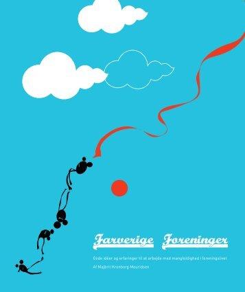Farverige foreninger – Gode idéer og erfaringer ... - Integrationsviden