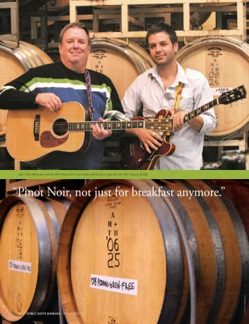 """""""Pinot Noir, not just for breakfast anymore."""" - Whitcraft Winery"""