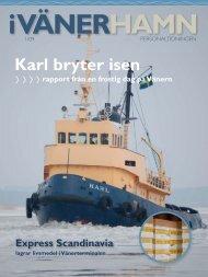 Karl bryter isen - Vänerhamn AB