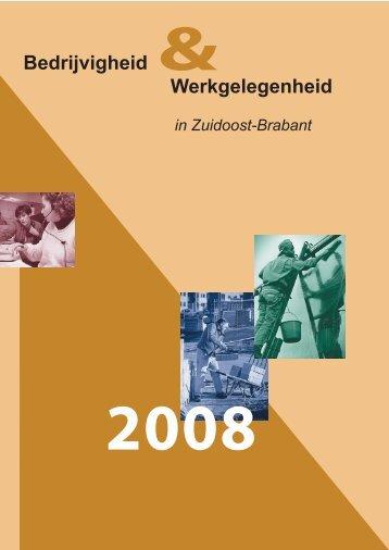Bedrijvigheid en Werkgelegenheid in Zuidoost-Brabant 2008