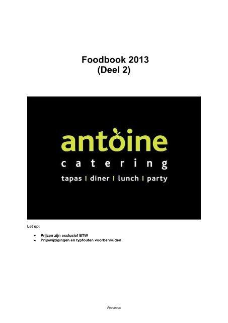 Foodbook 2013 (Deel 2) - Antoine Catering