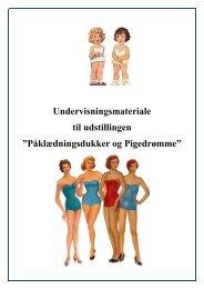 Påklædningsdukker og Pigedrømme - Kalundborg Museum