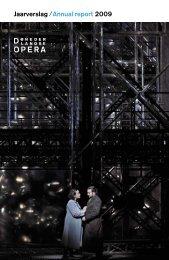Jaarverslag /Annual report 2009 - start - De Nederlandse Opera