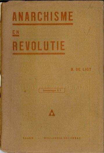 Bart de Ligt - Anarchisme en Revolutie - Anarchistische Groep ...