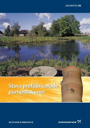 Stora prefabricerade pumpstationer - Grundfos AB