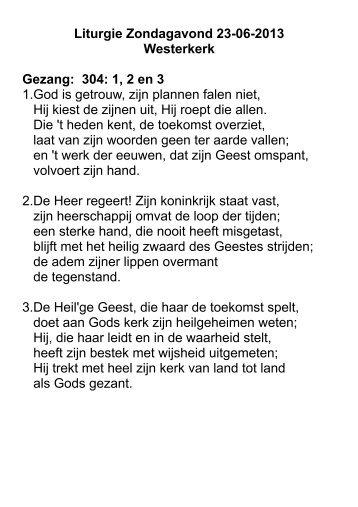 Liturgie Zondagavond 23-06-2013 Westerkerk Gezang: 304: 1, 2 en ...