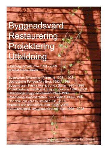 Byggnadsvård Restaurering Projektering Utbildning - spacestudio