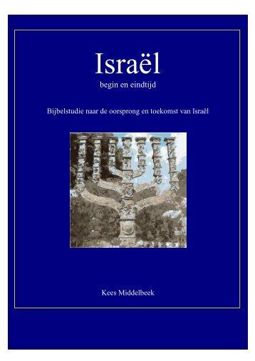Israël begin en eindtijd - Main Studies