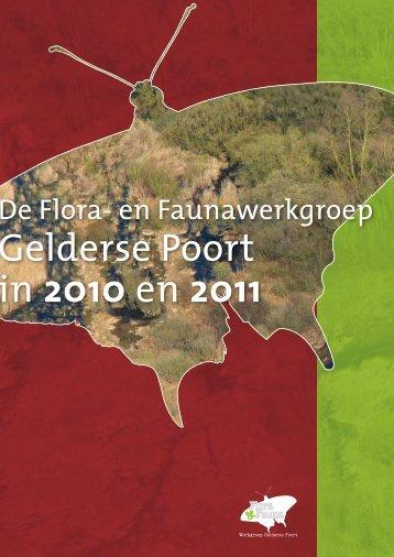 Gelderse Poort in 2010 en 2011 - Flora- en Faunawerkgroep ...
