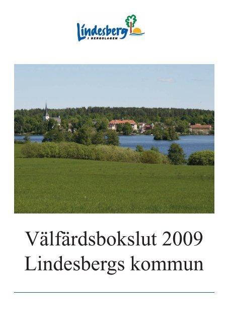 Valfardsbokslut Lindesberg 2009.pdf - Folkhälsa Bergslagen