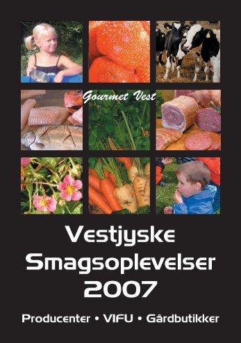 Vestjyske Smagsoplevelser 2007 - VIFU
