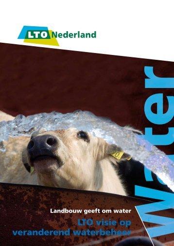Landbouw geeft om water - LTO Nederland