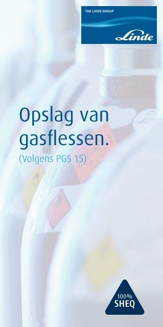 Opslag Van Gasflessen Volgens Pgs 15 Linde Gas Benelux