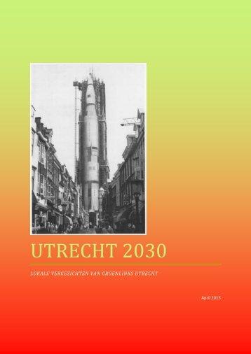 Rapport Lokale Vergezichten.pdf - GroenLinks Utrecht