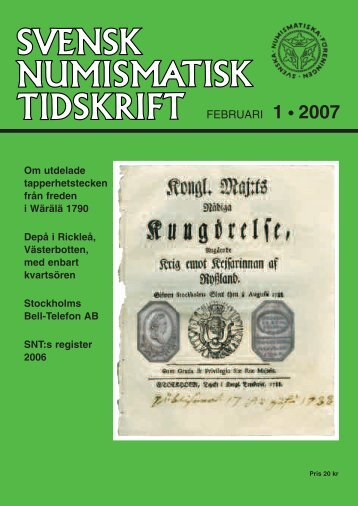 FEBRUARI 1 • 2007 - Svenska Numismatiska Föreningen
