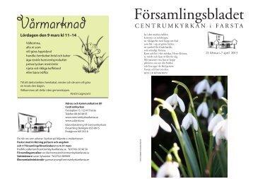 Församlingsblad feb-mars 2013 f utskrift.indd - Centrumkyrkan Farsta