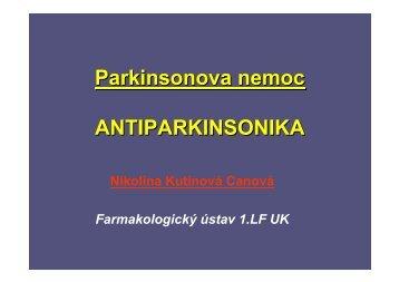 Prezentace na téma Parkinsonova nemoc + Antiparkinsonika