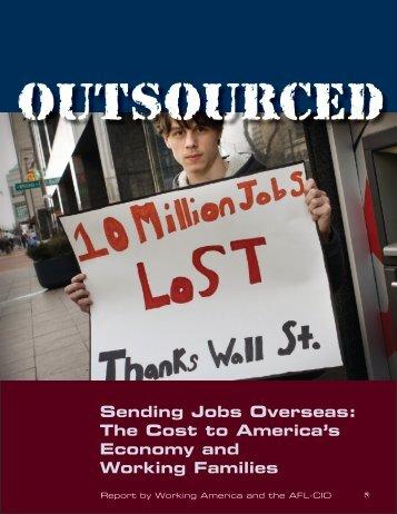 Sending Jobs Overseas - WORKING AMERICA Home