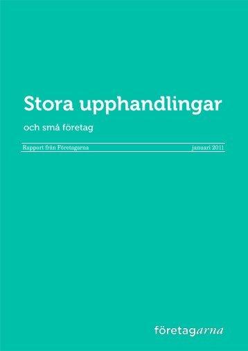 Stora upphandlingar och små företag 2011-01-25.pdf - Företagarna
