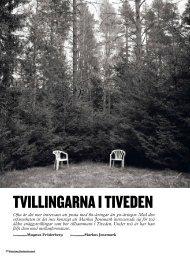 TVILLINGARNA I TIVEDEN - Kamera & Bild