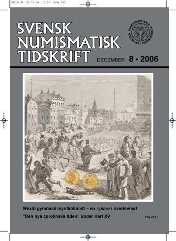 DECEMBER 8 • 2006 - Svenska Numismatiska Föreningen