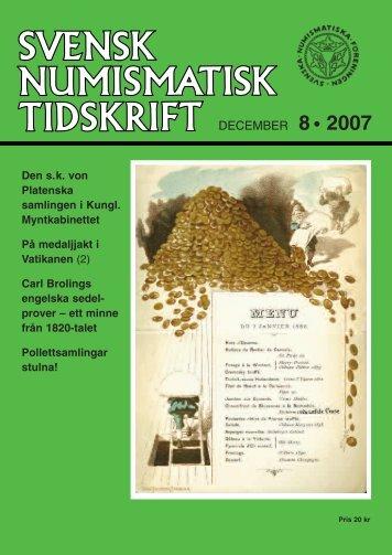 DECEMBER 8 • 2007 - Svenska Numismatiska Föreningen