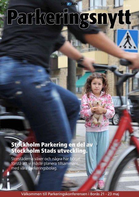 Stockholm Parkering en del av Stockholm Stads utveckling. - Svepark