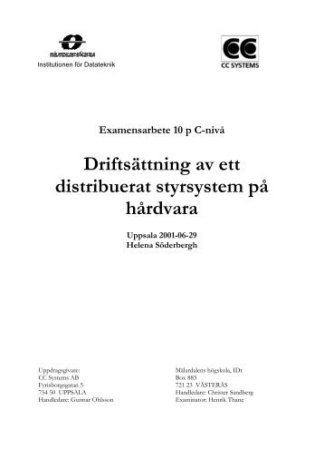 Driftsättning av ett distribuerat styrsystem på hårdvara - Research ...