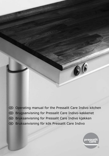 Operating manual for the Pressalit Care Indivo kitchen ...