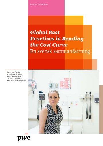 Global Best Practises in Bending the Cost Curve En svensk ... - PwC