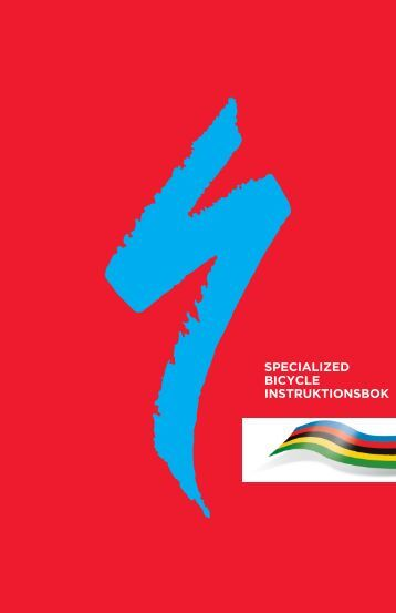SPECIALIZED BICYCLE INSTRUKTIONSBOK - Specialized Bicycles