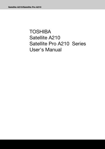 support toshiba ca magazines rh yumpu com toshiba satellite a210 service manual Laptop Toshiba Satellite A210 Manual