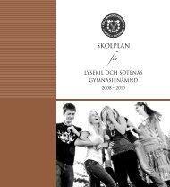 Skolplan Gullmarsgymnasiet.pdf - Lysekils kommun