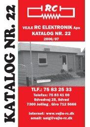 VEJLE RC ELEKTRONIK Aps KATALOG NR. 22 TLF.: 75 83 25 33