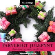 Tina Dalbøge farverigt julepynt