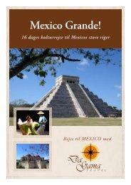 Mexico Grande! - DaGama Travel