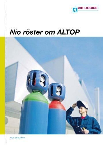 Nio röster om ALTOP - Air Liquide