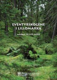 Eventyrskogene I Lillomarka Eventyrskogene i Lillomarka