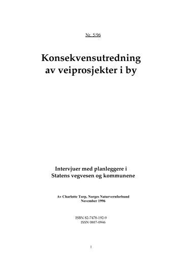 Konsekvensutredning av veiprosjekt i by - Norges Naturvernforbund