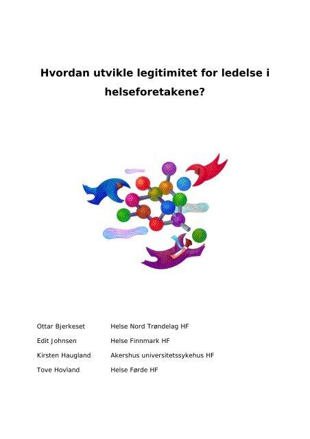 Hvordan utvikle legitimitet for ledelse i ... - Helse Midt-Norge