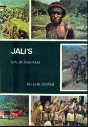 jali's van de pasvallei - Stichting Papua Erfgoed